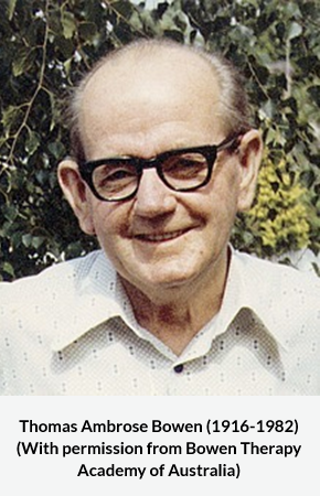 Thomas Ambrose Bowen (1916-1982)(With permission from Bowen Therapy Academy of Australia)